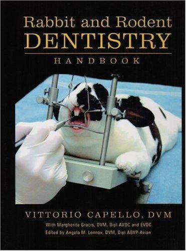 9780970639516: Rabbit and Rodent Dentistry Handbook