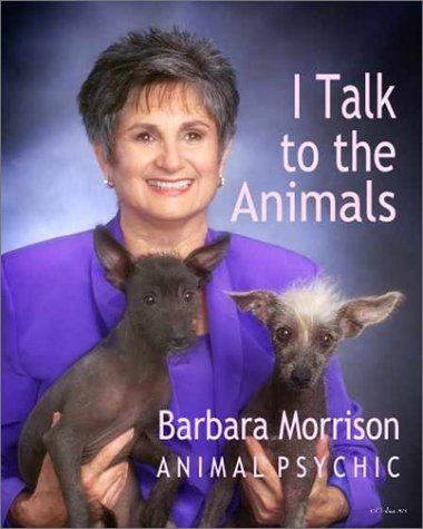9780970644909: I Talk to the Animals