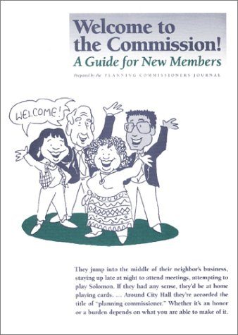 9780970651303: Welcome to the Commission! A Guide for New Members