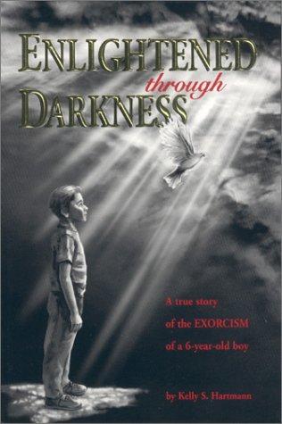 9780970652867: Enlightened through Darkness
