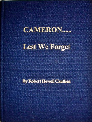 9780970653307: Cameron-- lest we forget
