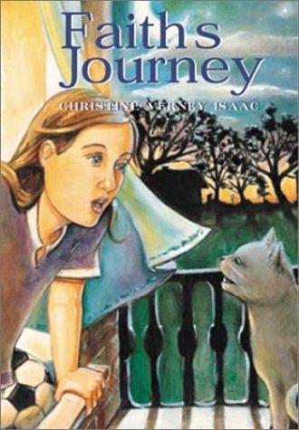 Faith's Journey: Isaac, Christine Verney