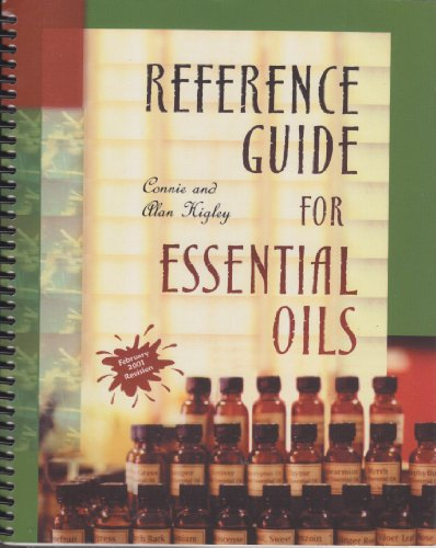 Reference Guide for Essential Oils: Connie and Alan