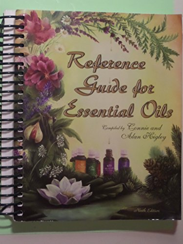 Reference Guide to Essential Oils: Connie and Alan