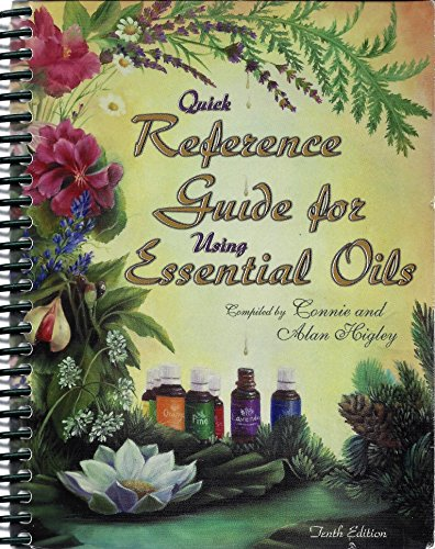 Quick Reference Guide for Using Essential Oils: Connie and Alan