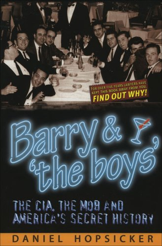 9780970659170: Barry & 'the Boys': The CIA, the Mob and America's Secret History