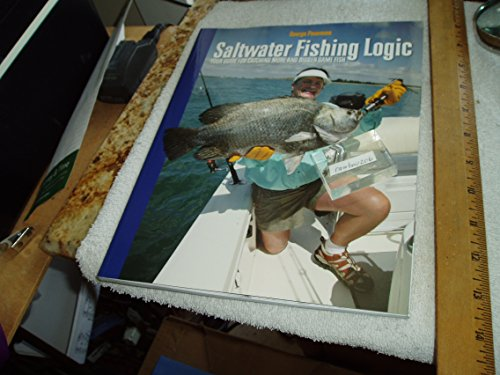 9780970659941: Saltwater Fishing Logic - Your Guide for Catching More and Bigger Game Fish