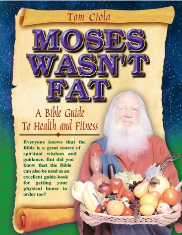 9780970660701: Moses Wasn't Fat