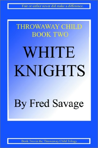 White Knights: Savage, Fred