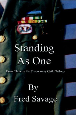 Standing as One: Savage, Fred H.