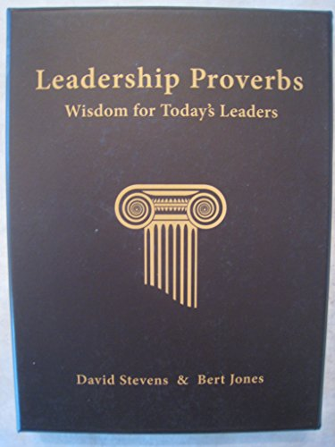 9780970663177: Leadership Proverbs Wisdom for Today's Leaders