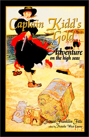 9780970665119: Captain Kidd's Gold
