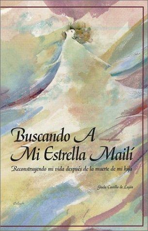 Buscando a Mi Estrella Maili (Spanish Edition): Gisela Castillo de Lujan