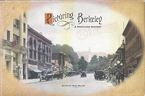 9780970667618: Picturing Berkeley: A Postcard History
