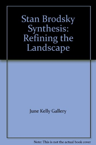 9780970670786: Stan Brodsky Synthesis: Refining the Landscape