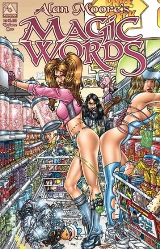 9780970678492: Alan Moore Magic Words Volume 1