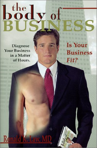 9780970679024: The Body of Business: Is Your Business Fit?