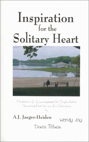 9780970680600: Inspiration for the Solitary Heart