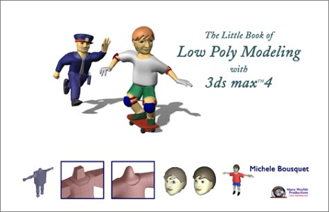 9780970683038: The Little Book of Low Poly Modeling with 3ds max 4