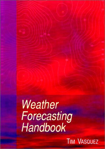 9780970684004: Weather Forecasting Handbook, 4th ed.
