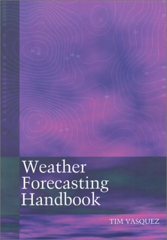9780970684028: Weather Forecasting Handbook (5th Edition)
