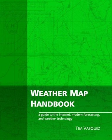 9780970684042: Weather Map Handbook