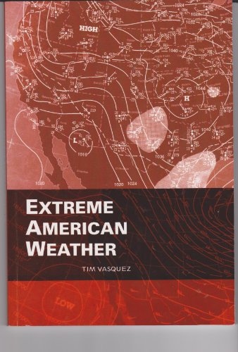 9780970684059: Extreme American Weather