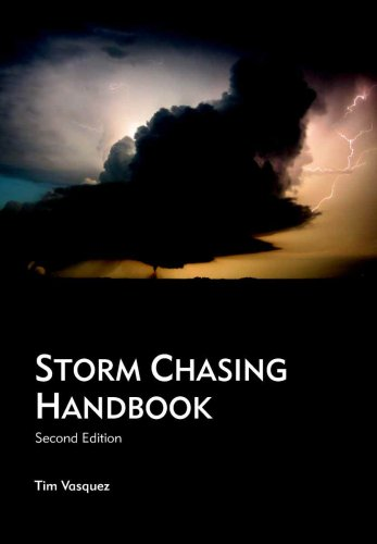 9780970684080: Storm Chasing Handbook (Second Edition)