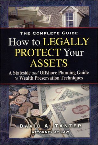 9780970684400: How to Legally Protect Your Assets, 2nd edition (Book & DVD)