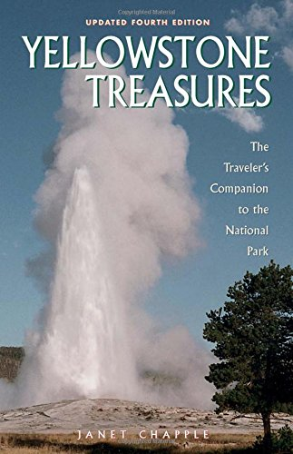 9780970687388: Yellowstone Treasures: The Traveler's Companion to the National Park
