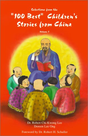 Selections From the '100 Best' Children's Stories: Lee, Robert Chi-Kwong,
