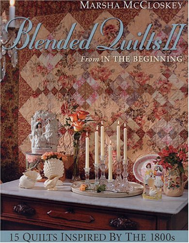 9780970690050: Blended Quilts 2 from In the Beginning