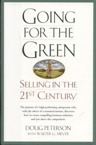 Going for the Green: Selling in the 21st Century