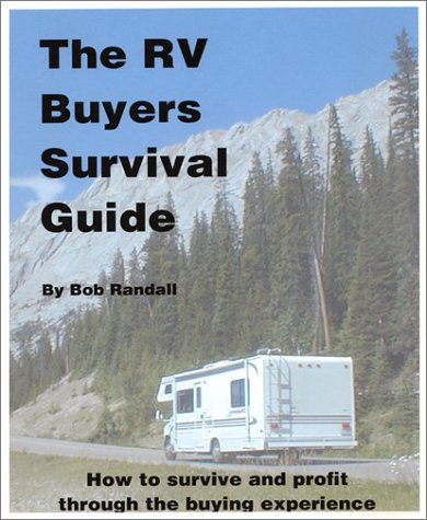 9780970692801: Rv Buyers Survival Guide