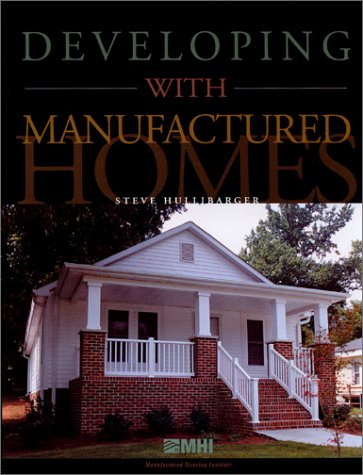 9780970695000: Developing with Manufactured Homes