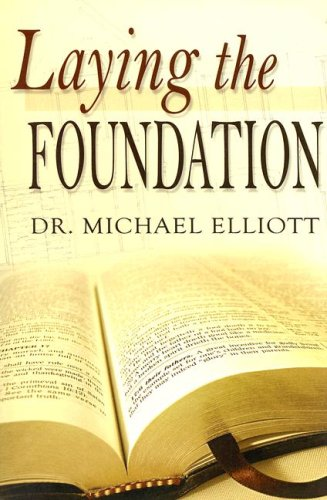 9780970696298: Laying the Foundation