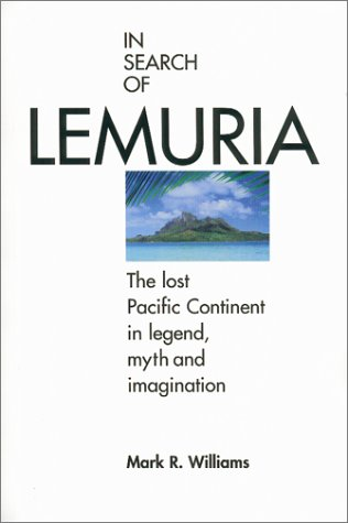 In Search of Lemuria : The Lost: Mark R. Williams