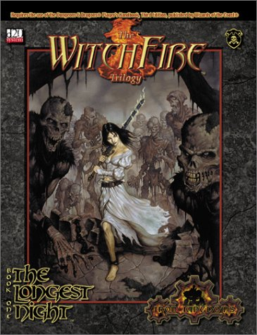 Witchfire Trilogy #1 - The Longest Night (Iron Kingdoms (d20))