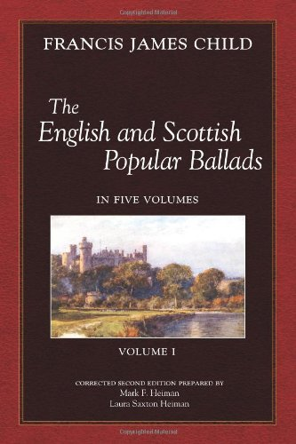 9780970702029: The English and Scottish Popular Ballads, Vol 1