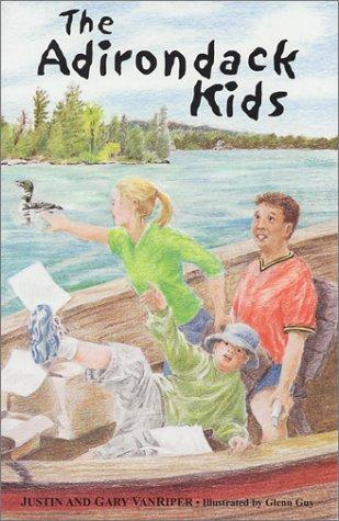 The Adirondack Kids: VanRiper, Gary; VanRiper,