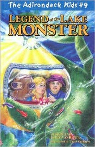 The Adirondack Kids #9: Legend of the Lake Monster: VanRiper, Gary; VanRiper, Justin