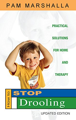 9780970706041: How to Stop Drooling: Practical Solutions for Home and Therapy