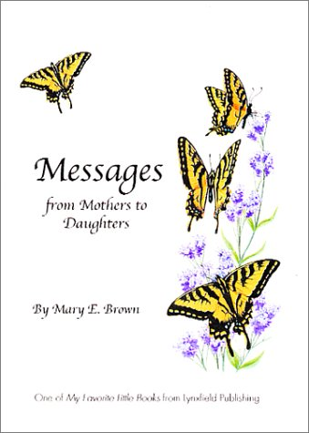 9780970717207: Messages from Mothers to Daughters