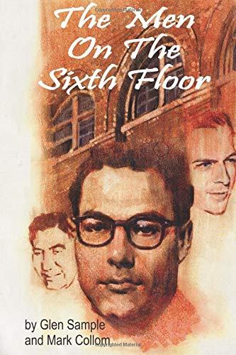 9780970718006: The Men on the Sixth Floor