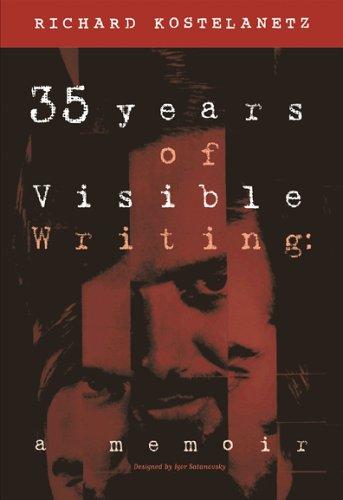 9780970722485: 35 Years of Visible Writing: A Memoir