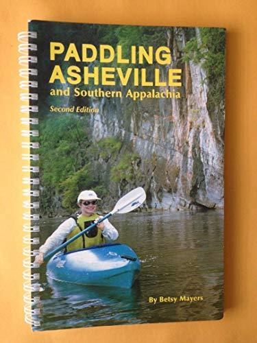 9780970727411: Paddling Asheville and Southern Appalachia 2nd Edition