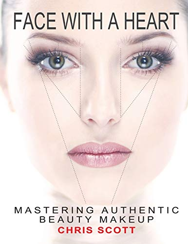 9780970729019: Face with A Heart: Mastering Authentic Beauty Makeup