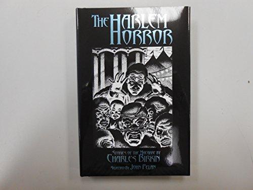 The Harlem Horror: Birkin,Charles