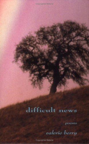 9780970737007: Difficult News