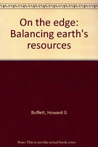 9780970738530: On the Edge: Balancing Earth's Resources